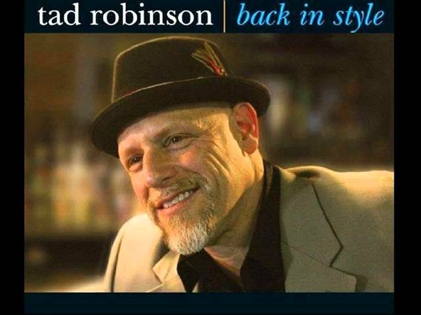 Tad Robinson - Rained All Night