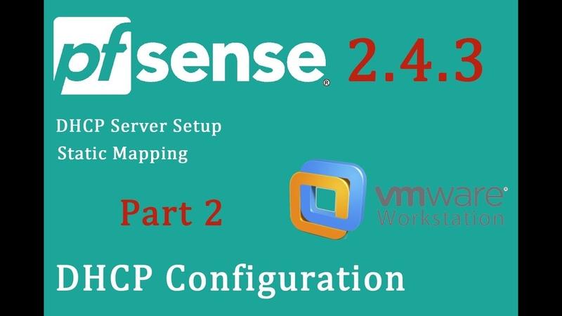PfSense 2.4.3 DHCP server setup static mapping - pfSense Part 2