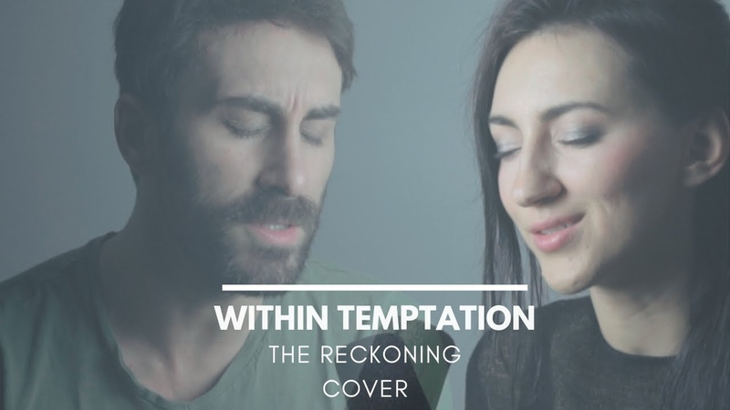 Within Temptation The Reckoning feat. Jacoby Shaddix | Diana Leah Alex Staltari Cover