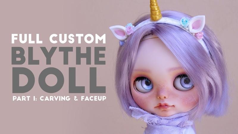 Full Custom Blythe Doll - Part I - Carving Faceup