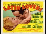 Latin Lovers (1953) Lana Turner, Ricardo Montalban, John Lund