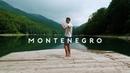 MONTENEGRO // Nature's Best Kept Secret