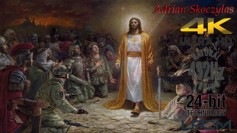Adrian Skoczylas - W imię Boga (2019) 432Hz LPCM 4K