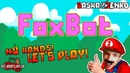 FoxBot Gameplay (Chin Mouse Only) (FULL)