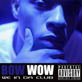Bow Wow альбом We In Da Club