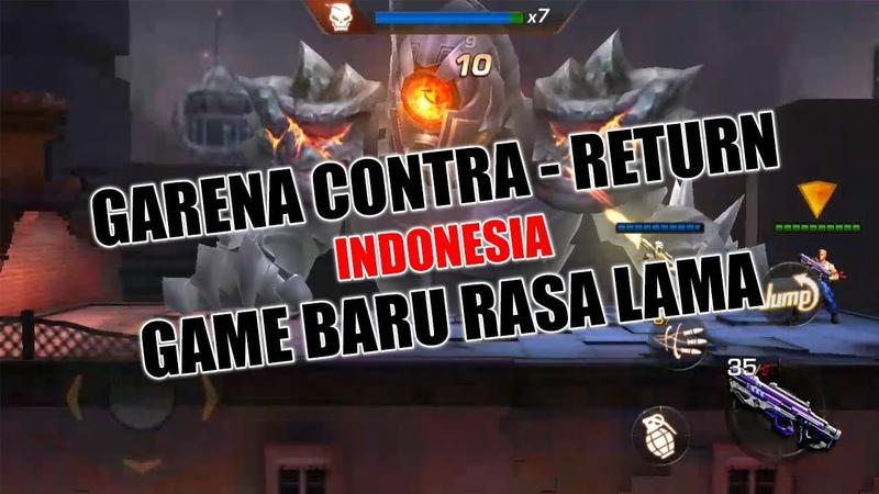 Bernostalgia Dengan Main Game Ini Plus Intro Baru - Garena Contra: Return Indonesia