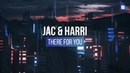 Jac Harri - There For You