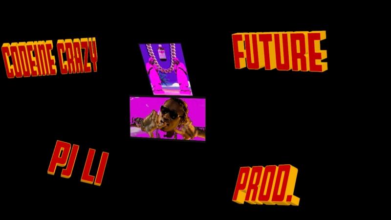 Codeine crazy- future (pj li)