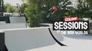Sessions - The BMX Worlds - Colony BMX insidebmx
