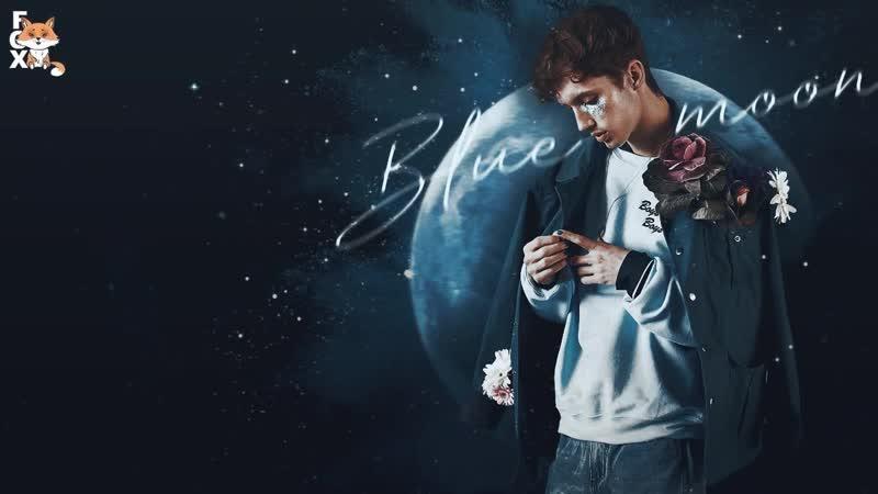 [FSG FOX] Troye Sivan - Blue Moon |рус.саб|