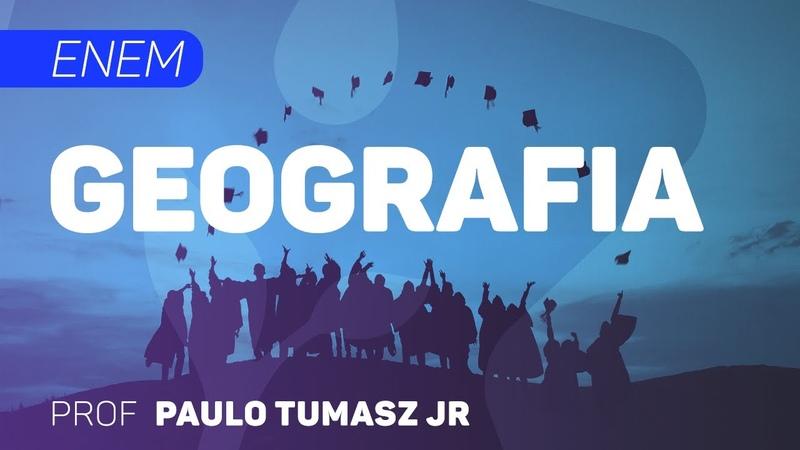 Geografia   ENEM - Introdução à Geografia e à Formação da Sociedade I   CURSO GRATUITO COMPLETO