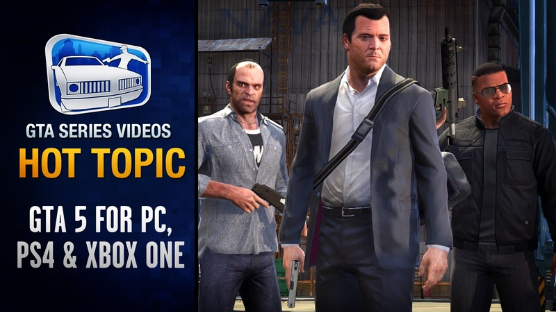GTA 5 for PC, PS4 and Xbox One Details DLC - Hot Topic 2