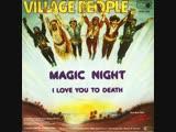 Village People - Magic Night (1980)