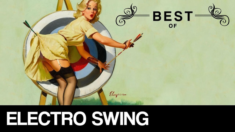 Best of Electro Swing Mix November 2017