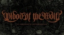 BLOOD OF THE WOLF II CAMPAIGN OF EXTERMINATION OFFICIAL ALBUM STREAM 2018