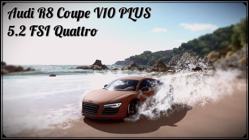 Forza Horizon 4 - Top cars. Audi R8 Coupe V10 PLUS 5.2 FSI Quattro, Cinematic shooting