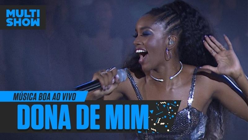 IZA EMOCIONA cantando DONA DE MIM no Música Boa Ao Vivo   Música Multishow