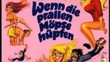 Когда девчонки начинают резвиться / Intimate Playmates / Wenn die prallen Möpse hüpfen (1974)
