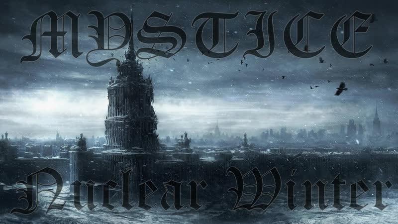 Mystice-Nuclear Winter(Original Mix)
