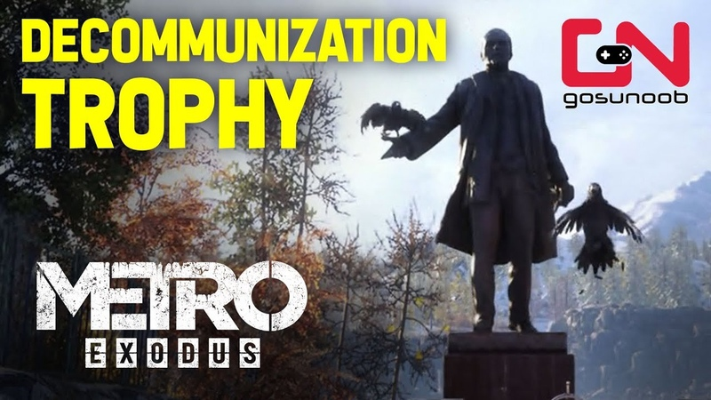 Metro Exodus - Decommunization Trophy - Destroy the Statue at Childrens Camp - Taiga
