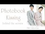 [FSG Libertas] Behind the scenes Photobook Kissing Krist Singto [рус.саб]