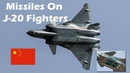 China Displays Missiles On J-20 Fighters For The First Time