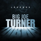 Big Joe Turner альбом Legends