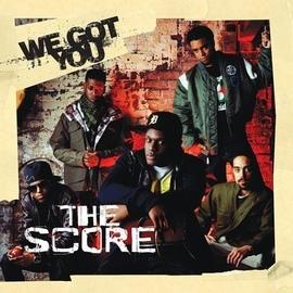 The Score альбом We Got You