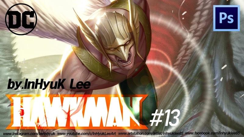 【DC comics】 Hawkman 13 (디씨 코믹스: 호크맨13) By.InHyuk Lee 이인혁