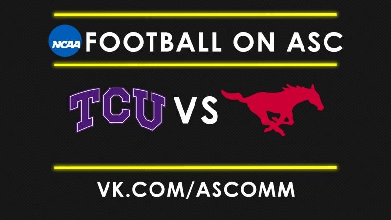 NCAAF | TCU VS SMU