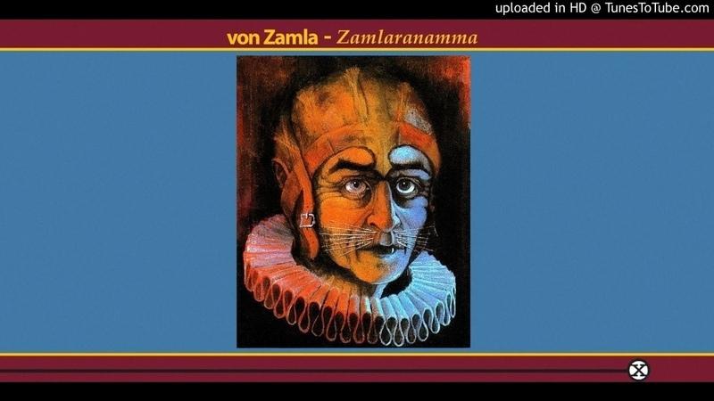 Von Zamla ► Temporal You Are HQ Audio Zamlaranamma 1982