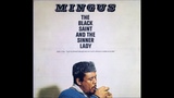 Charles Mingus - The Black Saint And The Sinner Lady Full Album, 1963