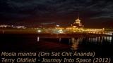 Сочи 2019 с Новым Годом !!! Moola mantra(Om Sat Chit Ananda)Terry Oldfield Journey Into Space