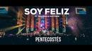 SOY FELIZ Ft. WALESKA MATTHEW VIDEO OFICIAL PENTECOSTÉS MIEL SAN MARCOS