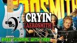 Aerosmith - Cryin - BASS Tutorial With Tabs - Play Along