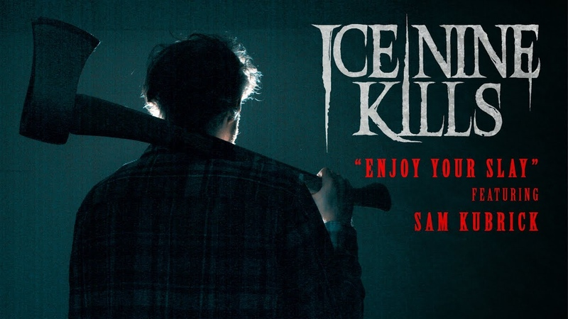 "Ice Nine Kills - Enjoy Your Slay"" Featuring Sam Kubrick (Lyric Video)"
