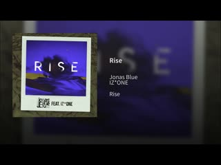 Jonas Blue feat. IZ*ONE - Rise