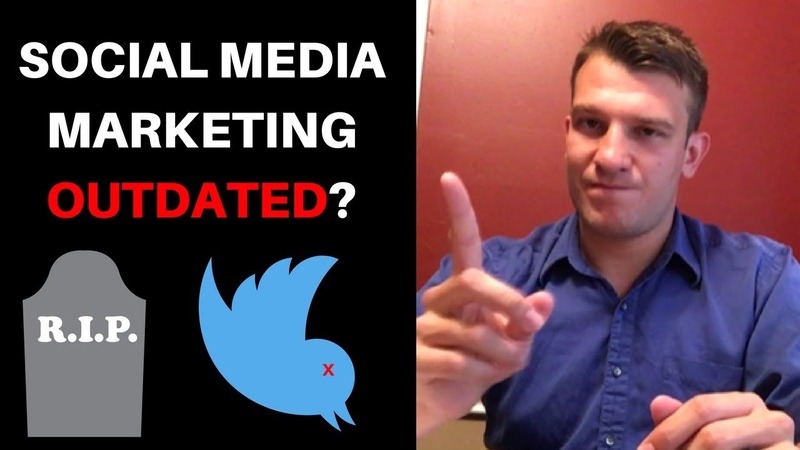 Social Media Marketing Becoming Outdated?