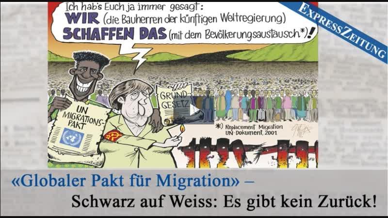 «Globaler Pakt für Migration» – Schwarz auf Weiss Es gibt kein Zurück! 05.10.2018 www.kla.tv