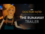 The Runaway VR Trailer - Doctor Who