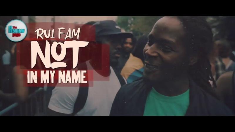 RU1 Fam – Not In My Name