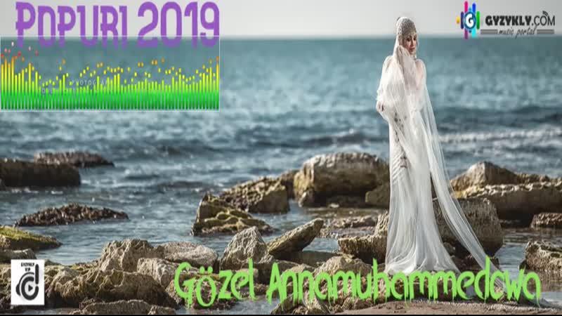 Gozel Annamuhammedowa Poppuri 2019