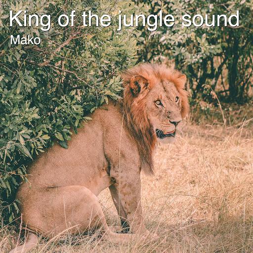 Mako альбом King of the Jungle Sound