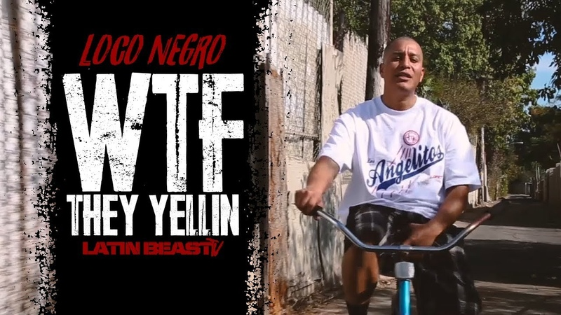 Loco Negro - WTF They Yellin (Official Music Video)