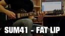 Sum41 - Fat Lip (Guitar Cover)