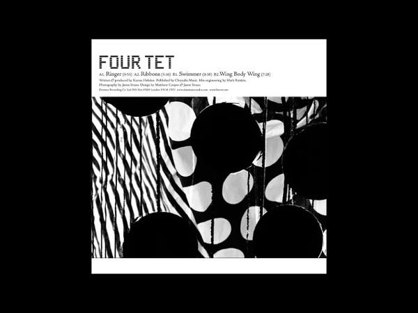 Four Tet - Ringer (full EP)