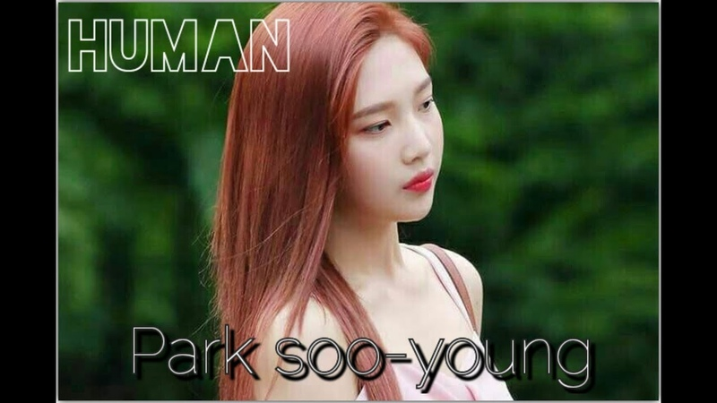 [Park soo-young - FMV] Human