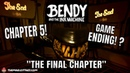BENDY AND THE INK MACHINE Chapter 5 The Final Chapter BATIM