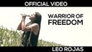 Leo Rojas Warrior of Freedom Official MusicVideo