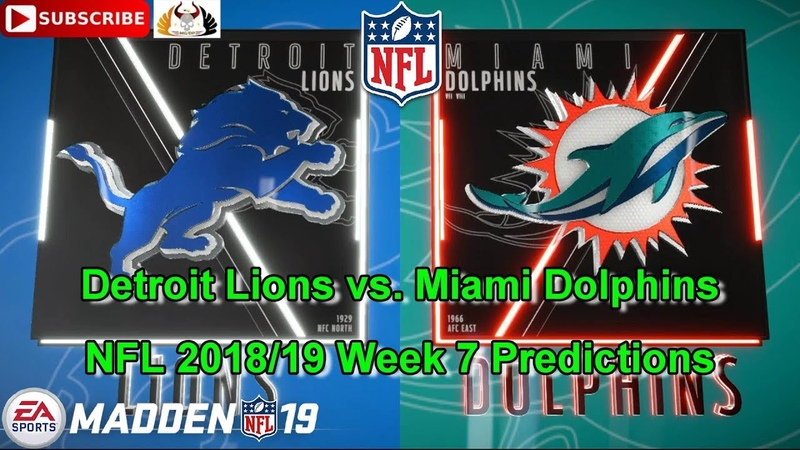 Detroit Lions vs Miami Dolphins NFL 2018 19 Week 7 Predictions Madden NFL 19